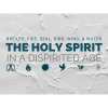 The Holy Spirit in a Dispirited Age